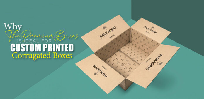 why-the-premium-boxes-is-ideal-for-custom-printed-corrugated-boxes